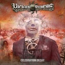 Celebration Decay - Vicious Rumors