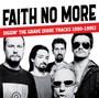 Diggin The Grave (Rare Tracks 1990-1995) - Faith No More