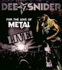 For The Love Of Metal - Live - Dee Snider