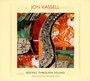Seeing Through Sound (Pen - Jon Hassell