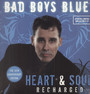 Heart & Soul / Recharged - Bad Boys Blue