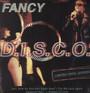 D.I.S.C.O. - Fancy
