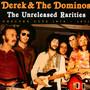 The Unreleased Rarities - Derek & The Dominos