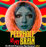 Peephole In My Brain ~ The British Progressive Pop Sounds Of - V/A