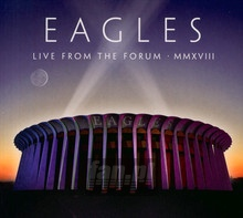 Live From The Forum Mmxviii - The Eagles