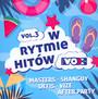 Vox FM - W Rytmie Hitów vol. 3 - Radio Vox FM