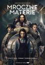 Mroczne Materie, Sezon 1 - Movie / Film