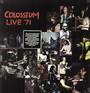 Live '71 - Colosseum