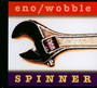 Spinner - Brian Eno / Jah Wobble