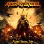 Fight Them All - Rising Steel