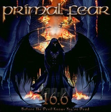 16.6 Before The Devil Knows You're Dead - Primal Fear