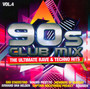 90s Club Mix vol. 4 - The Ultimative Rave & Techno Hits - V/A