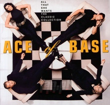 All That She Wants: The Classic Collection - Ace Of Base