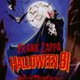 Halloween 81 - Frank Zappa