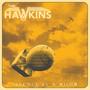 Silence Is A Bomb - Hawkins