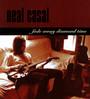 Fade Away Diamond.. - Neal Casal