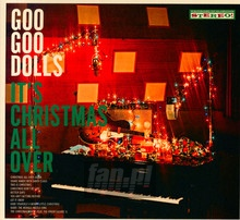 It's Christmas All Over - Goo Goo Dolls
