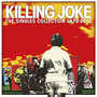 The Singles Collection: 1979-2010 - Killing Joke