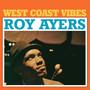 West Coast Vibes - Roy Ayers