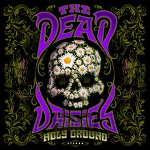 Holy Ground - Dead Daisies
