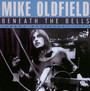 Beneath The Bells - Mike Oldfield