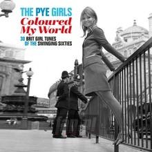 Pye Girls Coloured My World - V/A