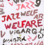 Welfare Jazz - Viagra Boys