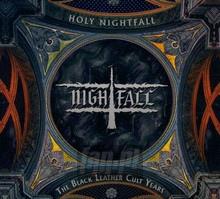 Holy Nightfall - The Black Leather Cult Years - Nightfall