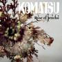 Rose Of Jericho - Komatsu