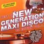 Best Of New Generation Maxi Disco CD Edit Vo.1 - V/A