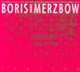 2r0i2p0 - Boris With Merzbow