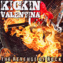 The Revenge Of Rock - Kickin Valentina