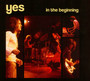 In The Beginning - Yes