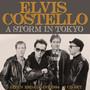A Storm In Tokyo - Elvis Costello