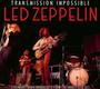 Transmission Impossible - Led Zeppelin
