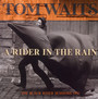 A Rider In The Rain - Tom Waits