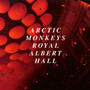 Live At The Royal Albert - Arctic Monkeys