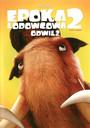 Epoka Lodowcowa 2: Odwilż - Movie / Film
