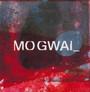 As The Love Continues - Mogwai