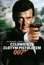 James Bond. Człowiek Ze Złotym Pistoletem - 007: James Bond