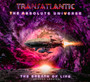 Absolute Universe: The Breath Of Life - Transatlantic
