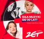 Radio Zet - Siła Muzyki Od 30 Lat - Radio Zet