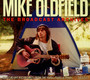 The Broadcast Archives - Mike Oldfield