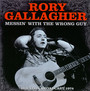 Messin' With The Wrong Guy - Rory Gallagher