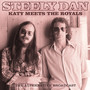 Katy Meets The Royals - Steely Dan