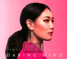 Daring Mind - Jihye Lee  -Orchestra-