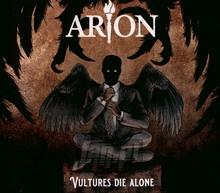 Vultures Die Alone - Arion
