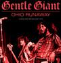 Ohio Runaway - Gentle Giant