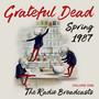Spring 1987: The Radio Broadcasts Volume One - Grateful Dead