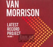 Latest Record Project Volume I - Van Morrison